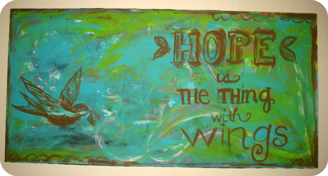 Hope is The Thing With Wings