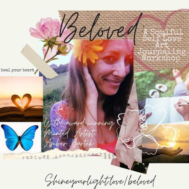 Beloved: A Soulful, Healing Self-Love Art Journaling and Yoga Workshop